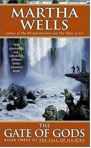The Gate of Gods: Book Three of The Fall of Ile-Rien (Fall of the Ile-Rien)