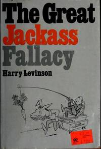 The Great Jackass Fallacy