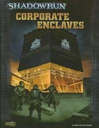 Shadowrun Corporate Enclaves