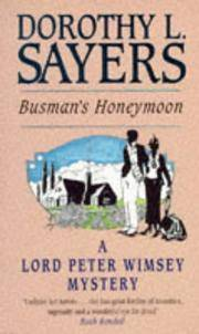 image of Busman's Honeymoon: A Love Story with Detective Interruptions (Lord Peter Wimsey Mysteries)