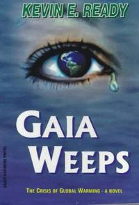Gaia Weeps: The Crisis of Global Warming