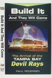 Build it and they will come: The arrival of the Tampa Bay Devil Rays
