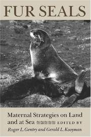 Fur Seals: Maternal Strategies on Land and at Sea