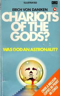 image of Chariots of the gods? Unsolved Mysteries of the Past