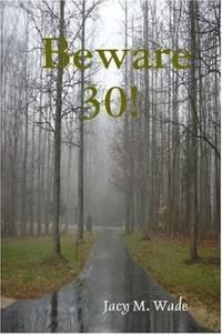 Beware 30!