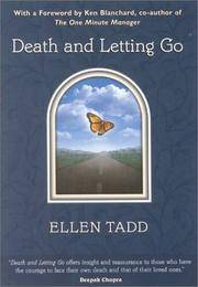 Death and Letting Go by  Ellen Tadd - Paperback - from William Michael Books (SKU: 1932151001-1002)