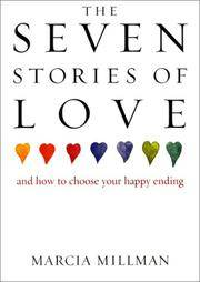 The Seven Stories of Love: And How to Choose Your Happy Ending
