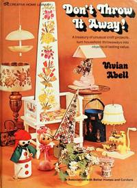 Don't Throw it Away! by  Vivian Abell - Hardcover - from MediaBazaar and Biblio.com