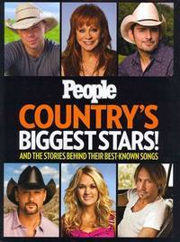 PEOPLE Country's Biggest Stars!: And the Stories Behind Their Best-Known Songs