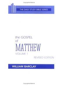 image of The Gospel of Matthew: Chapters 1 to 10 (Daily Study Bible (Westminster Hardcover))