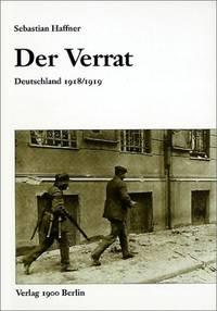 Der Verrat.: Deutschland 1918/1919.
