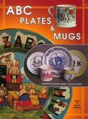 ABC Plates & Mugs by Lindsay   Irene & Ralph - Hardcover - from mompopsbooks (SKU: 013540)