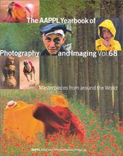 The AAPPL Yearbook of Photography and Imaging Vol. 68: Masterpieces from Around the World