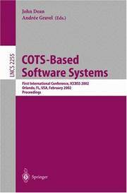 Cots-Based Software Systems: First International Conference, Iccbss 2002 Orlando, Fl, Usa, February 4-6, 2002 :… by  Andree  John/ Gravel - Paperback - First edition - 2002 - from Revaluation Books (SKU: x-3540431004)