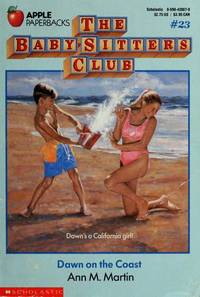 Dawn on the Coast (Baby-Sitters Club) by Ann M. Martin - Paperback - [ Edition: reprint ] - from BookHolders and Biblio.com