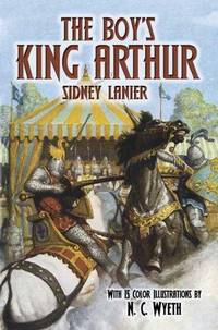 The Boy's King Arthur (Dover Storybooks for Children) by Sidney Lanier