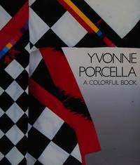 YVONNE PORCELLA: A Colorful Book