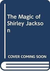 Magic Of Shirley Jackson