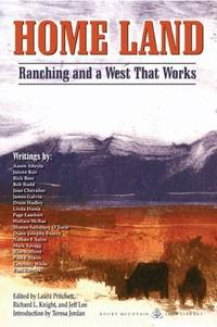 Home Land: Ranching and a West That Works (Homeland)