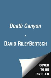 Death Canyon: A Jake Trent Novel (Signed First Edition)