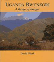 Uganda Rwenzori, A Range of Images Pluth, David William; Pluth, David and Sella, Vittorio