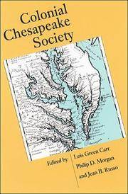 Colonial Chesapeake Society (Published by the Omohundro Institute of Early American History and...