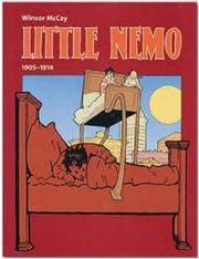Little Nemo. 1905 - 1914. Little Nemo in Slumberland. Little Nemo in the Land of Wonderful Dreams