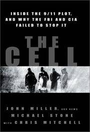 The Cell Inside The 9/11 Plot, and Why The FBI and CIA Failed To Stop It by  with Chris Mitchell  John and Michael Stone - First Edition - 2002 - from Ed Conroy Bookseller and Biblio.com