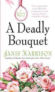 deadly bouquet - a gardening mystery