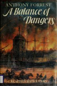 A BALANCE OF DANGERS