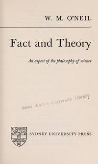 Fact and Theory: Aspect of the Philosophy of Science