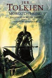Morgoth's Ring. The History of Middle Earth Volume 10. The Later Silmarillion Part One the Legends of Aman.