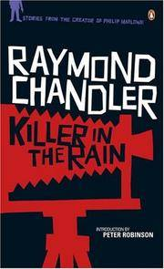 Killer in the Rain: The Man Who Liked Dogs; The Curtain; Try the Girl; Mandarin's Jade; Bay City...