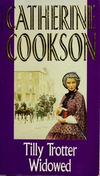 Tilly Trotter Widowed by  Catherine Cookson - Paperback - 1983 - from Squirreled Away Books (SKU: 10197635)