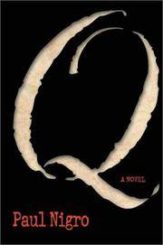 Q by  Paul A Nigro - Paperback - First Edition - 2002 - from Folded Corner Books and Biblio.com