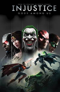 Injustice Vol. 1 : Gods among Us by  Tom Taylor - from Better World Books  (SKU: GRP76598671)
