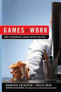 Games at Work: How to Recognise & Reduce Office Politics
