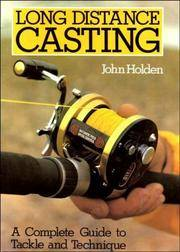 Long Distance Casting - A Complete Guide To Tackle And Technique.