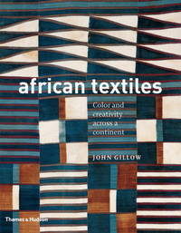 image of African Textiles: Color and Creativity Across a Continent