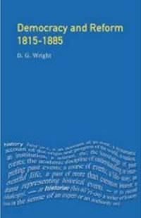 Democracy  and Reform 1815-1885
