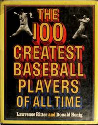 The 100 Greatest Baseball Players of All Time