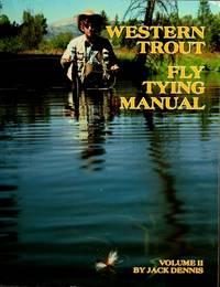 Western Trout Fly Tying Manual: Volume II