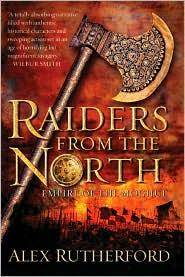 Raiders from the North: Empire of the Moghul Rutherford, Alex