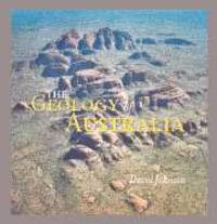 The Geology of Australia by by David Johnson - Paperback - 2005 - from Valley Books and Biblio.com