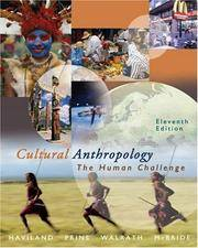image of Cengage Advantage Books: Cultural Anthropology: The Human Challenge (with CD-ROM and InfoTrac) (Advantage Series:)