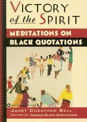 Victory of the Spirit: Meditations on Black Quotations
