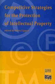Competitive Strategies for the Protection of Intellectual Properties