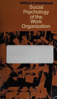 Social Psychology of the Work Organization