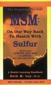 MSM : On Our Way Back to Health with Sulfur by  Beth M Ley-Jacobs - Paperback - from Better World Books  (SKU: 7669781-6)