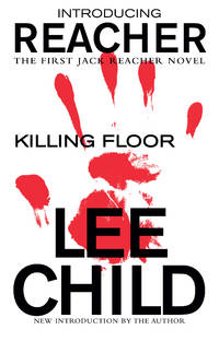 Killing Floor (Jack Reacher) by Lee Child - June 2018